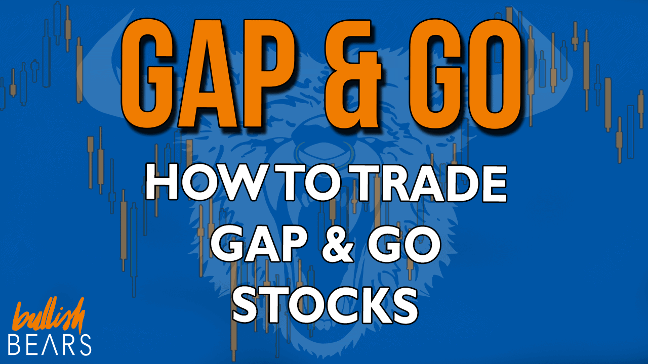 Gap and Go Strategy