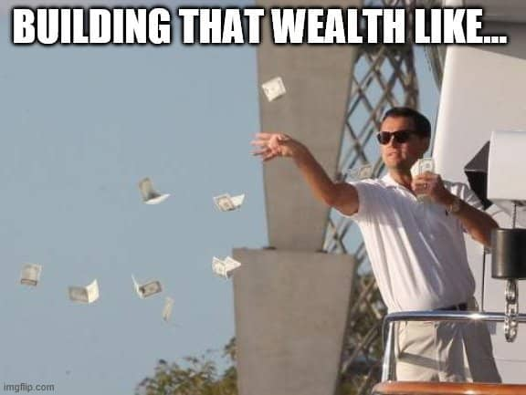 How to Build Wealth