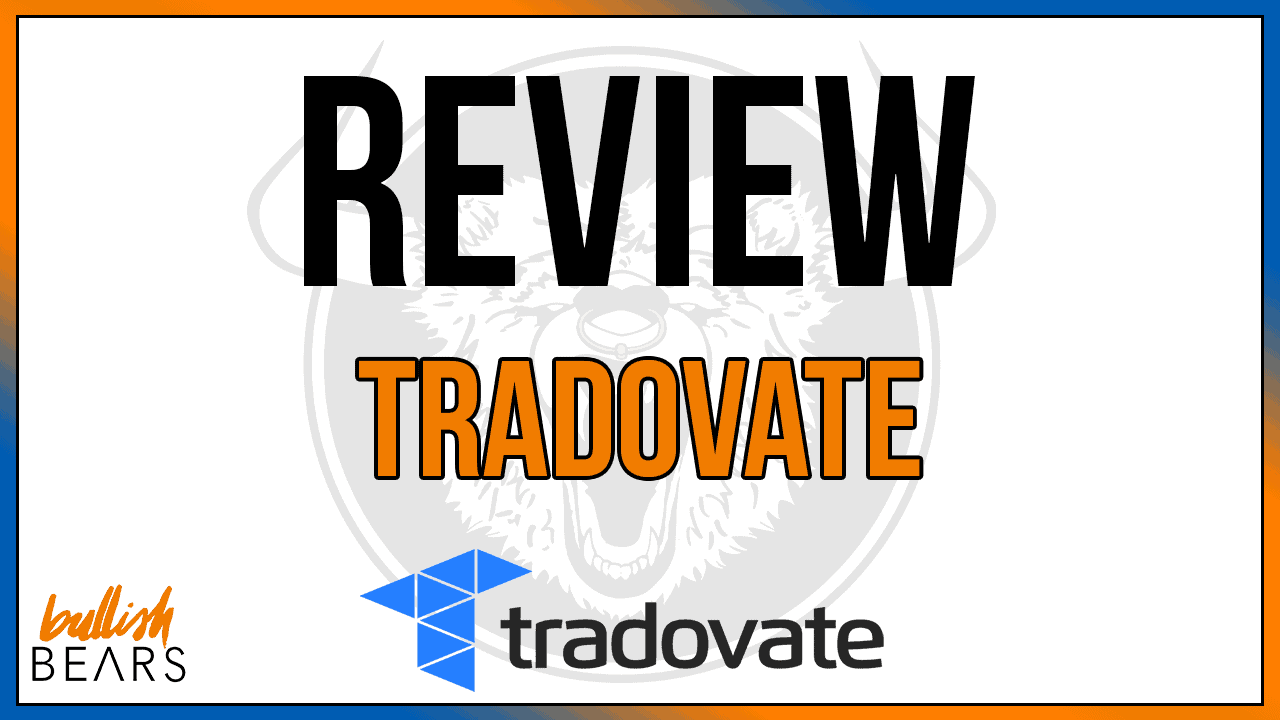 Tradovate Review