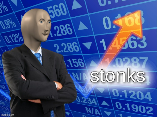Why Do Stonks Only Go Up